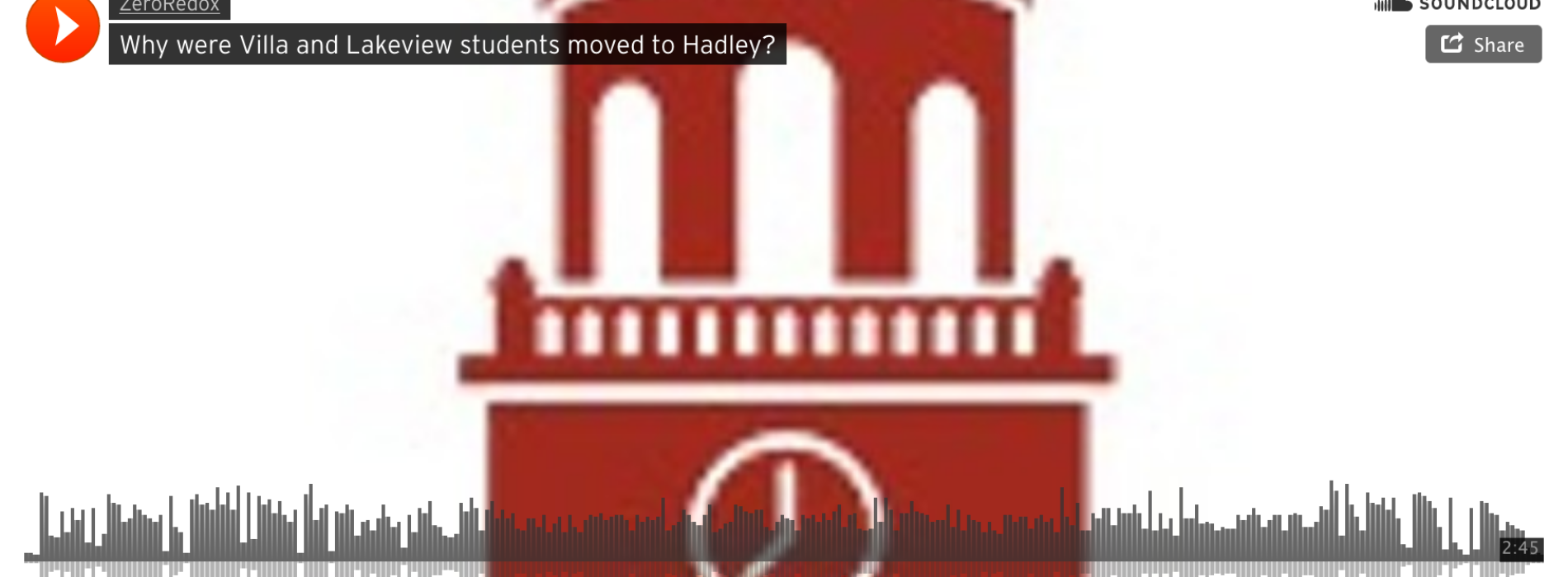 Why Were Villa and Lakeview Students Moved to Hadley? (Podcast)